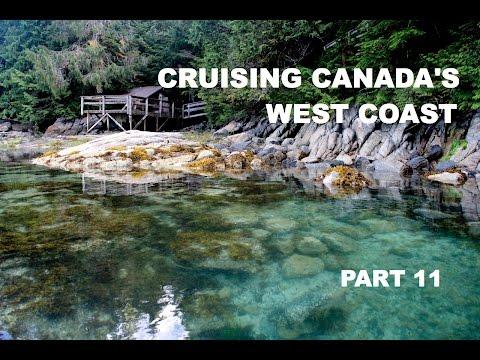Life is Like Sailing - Cruising Canada's West Coast - Part 11