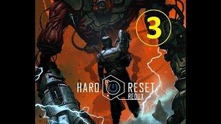 Hard Reset Redux - прохождение, эпизод 3
