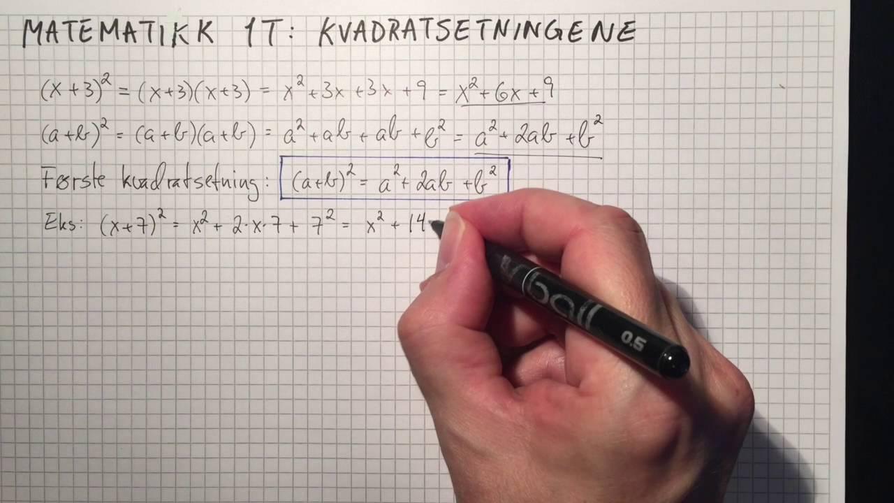 Matematikk 1T: Kvadratsetningene