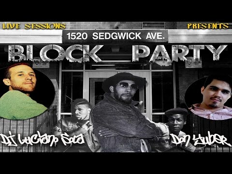 Live Sessions Presents... BLOCK PARTY by Dj Luciano Sola & Don Yuber