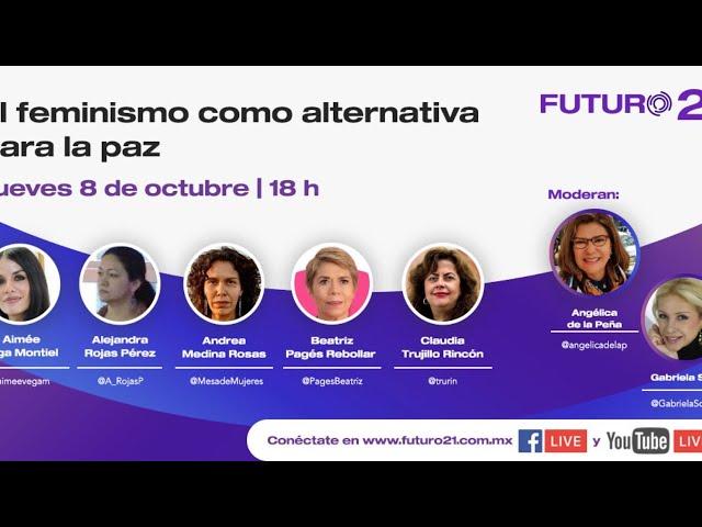 Foro: El feminismo como alternativa para la paz