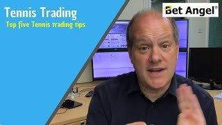 Betfair Trading - Top five Tennis trading tips - Peter Webb