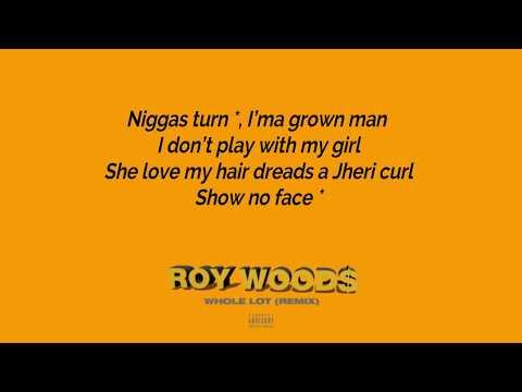 Roy Woods - Whole Lot (Audio) Lyrics