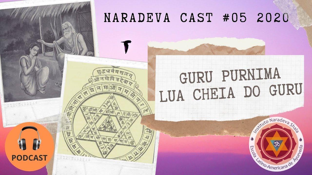 Guru Purnima   Naradeva Podcast #05 - 2020