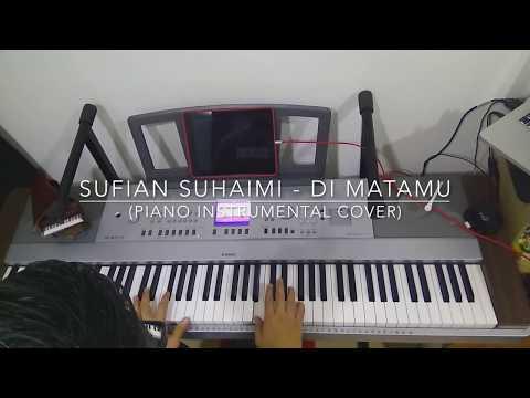 Sufian Suhaimi - Di Matamu (Piano Instrumental Cover)