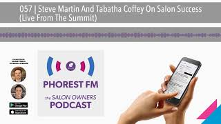 057 | Steve Martin And Tabatha Coffey On Salon Success (Live From The Summit)