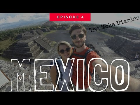 MEXICO - Backpacking 2016 (The Moka Diaries) GoPro Hero 4