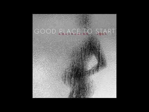 Collective Soul - Good Place To Start (Official Audio)