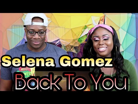 Selena Gomez - Back To You | Couple Reacts