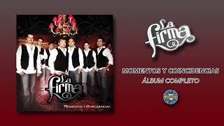La Firma - Momentos y Coincidencias ( Álbum Completo )