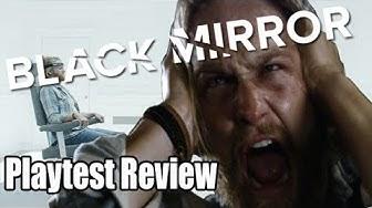 Black Mirror Playtest Review/Analysis