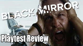 Black Mirror Playtest Review/Analysis