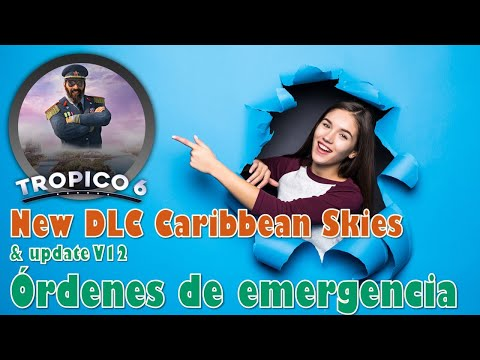 🤑🤑 Tropico 6 Update v12 : Órdenes de emergencia AND New DLC Caribbean Skies Indonesia 🌴⚓💰🤑🌴🌴🌴🌴 |