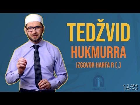 TEDŽVID: HUKMURRA - IZGOVOR HARFA R (ر)