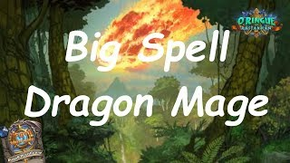 Hearthstone: Big Spell (Dragon) Mage #3: Rastakhan's Rumble - Standard Constructed Post-Nerf