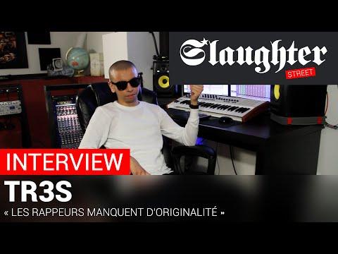 [INTERVIEW] - TR3S « Les Rappeurs manquent d'originalité »