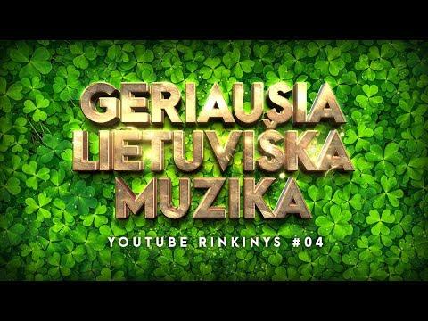Geriausia Lietuviška Muzika #04 • Lietuviškos Muzikos Rinkinys • Top Dainos