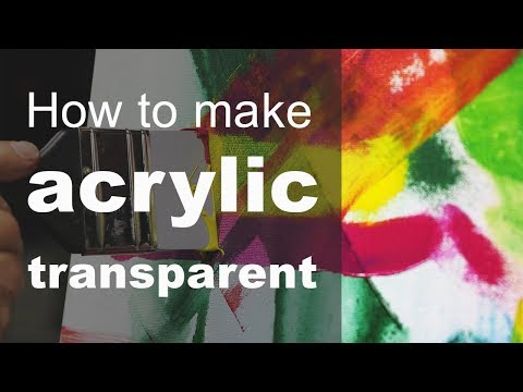 How to make acrylic paint transparent