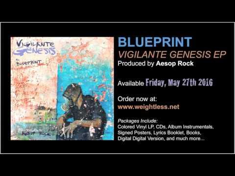 """Blueprint """"Vigilante Genesis"""" (prod. Aesop Rock) Album Stream"""