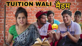 Tuition wali madam | the mridul | Pragati | Nitin
