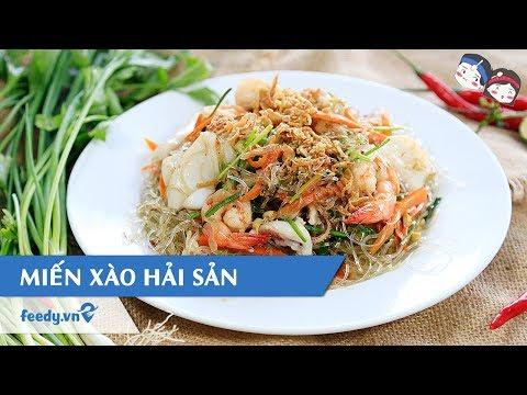 Hướng Dẫn Cach Lam Miến Xao Hải Sản Với Feedy Feedy Vn Youtube