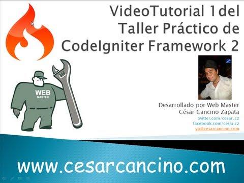 VideoTutorial 1 del Taller Práctico de Codeigniter Framework. Introducción e instalación