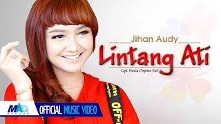 Download lagu Lintang Ati - Jihan Audy ( Official Music Video )
