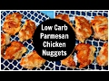 Parmesan Chicken Nuggets - Low Carb, Keto Diet Recipe