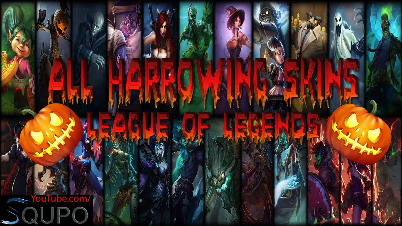 all harrowing skins (league of legends) 🎃 - youtube