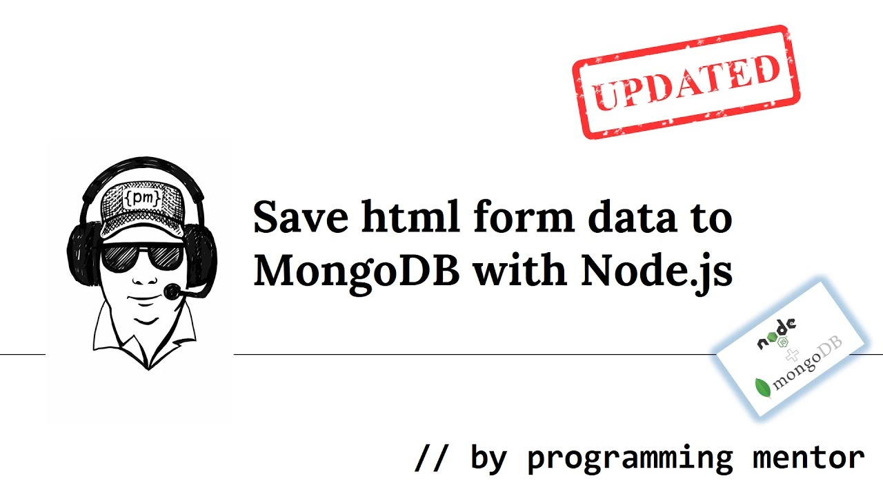 How to save form data to MongoDB with Node.js [UPDATED] - YouTube