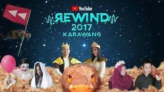 Youtube Rewind Indonesia : Look What 2017 Do Karawang |  #YouTubeRewindIndonesia