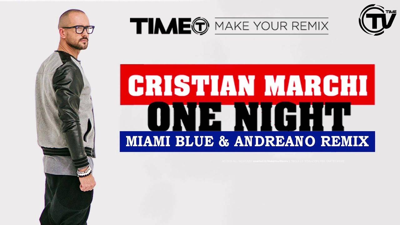 Download Cristian Marchi - One Night (Miami Blue & Andreano Remix) - Time Records