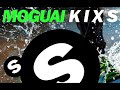 MOGUAI - K I X S (Original Mix)
