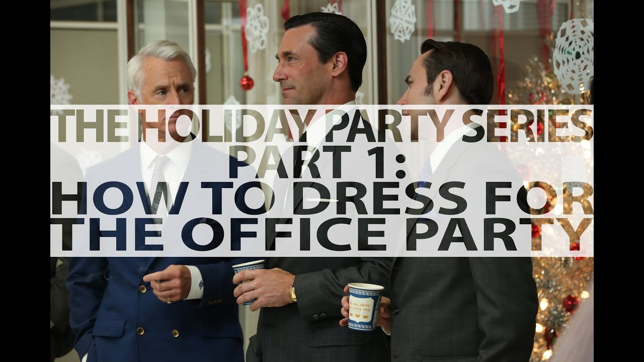the holiday party series part how to dress for the work the holiday party series part 1 how to dress for the work office holiday party