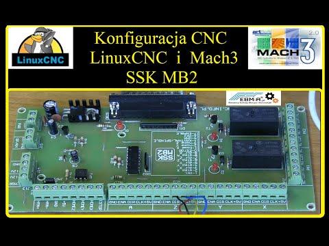 Konfiguracja LinuxCNC Oraz Mach3 Z SSK MB2  Podł. Krańcówek, Sterowników, Wyłączników, Przekaźniki