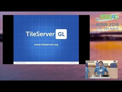 TileServer GL: Hosting vector tile maps on your own server (FOSS4G 2016 videos)
