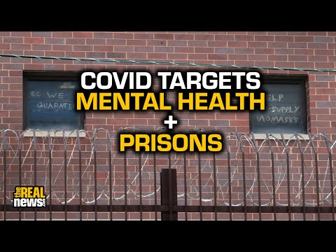 As Prison COVID-19 Cases Rise, A Mental Health Crisis Intensifies