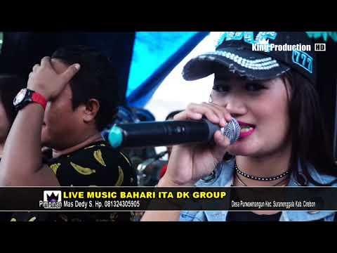 Cuma Mantan Lagu Terbaru Ita DK - Bahari Ita DK Live Pejambon Sumber  Cirebon