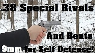 .38 Special Rivals (and Beats) 9mm for Self Defense!