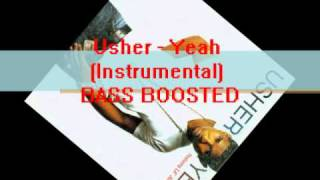 Usher-yeah(Instrumental) BASS BOOSTED
