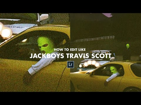 How To Edit Your Pictures Like Jackboys Album Cover Travis Scott