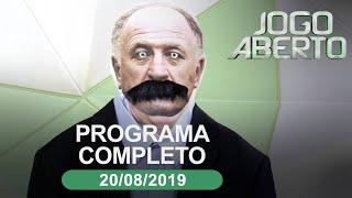 Jogo Aberto - 20/08/2019 - Programa completo
