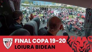 🚌 Rumbo a Loiu I Loiura bidean I Final Copa 19-20