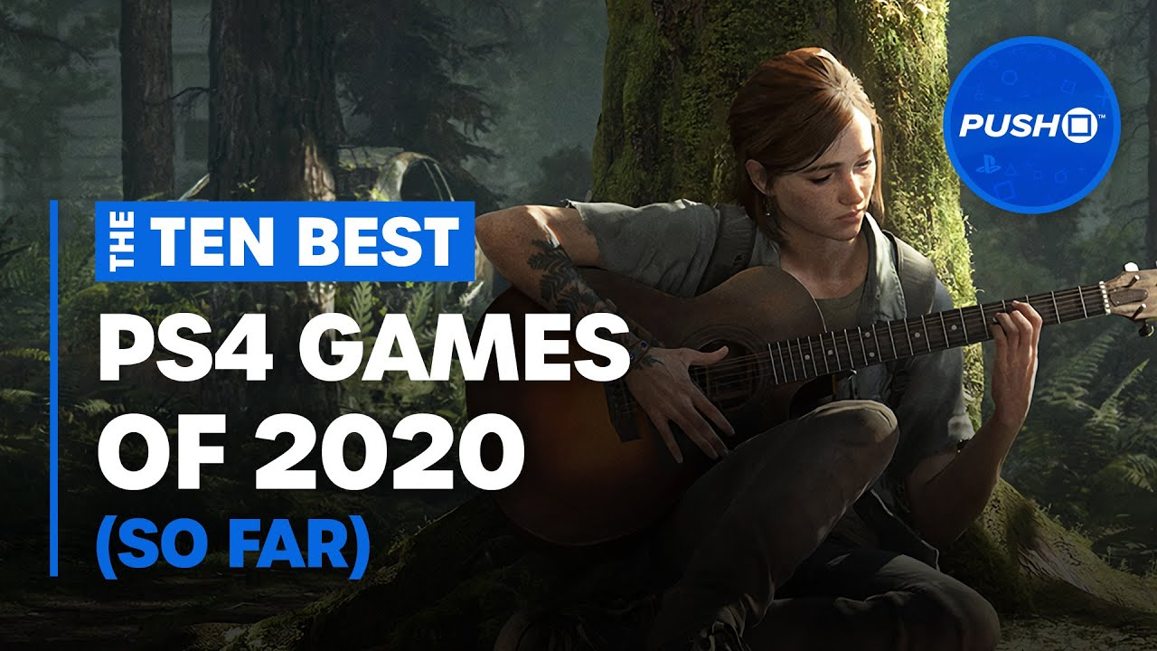 Top 10 Best PS4 Games of 2020 So Far | PlayStation 4
