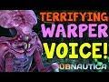 TERRIFYING WARPER VOICE / SPEECH! (NEW) | Subnautica News