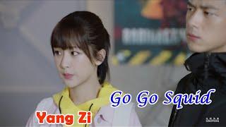 Go Go Squid - Yang Zi - 杨紫