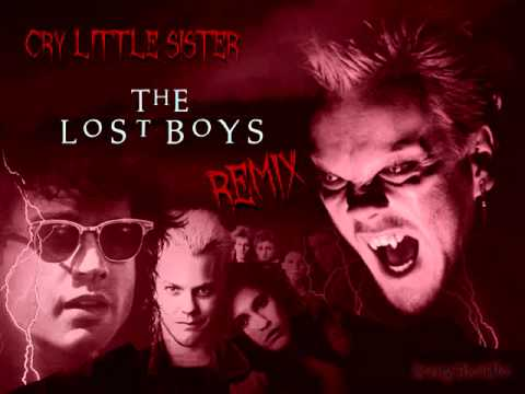 Cry Little Sister - The Lost Boys Remix