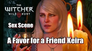 The Witcher 3 Wild Hunt A Favor for a Friend Keira Metz Sex Scene