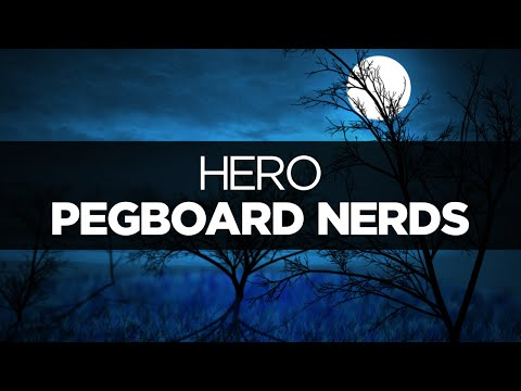 [LYRICS] Pegboard Nerds - Hero (ft. Elizaveta)