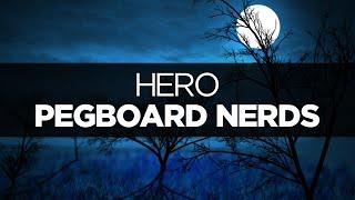 lyrics pegboard nerds hero ft elizaveta